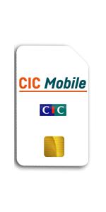 Téléphone CIC Mobile Carte SIM
